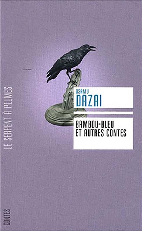 « Bambou-bleu et autres contes » de DAZAI Osamu