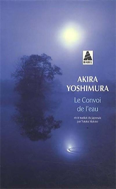 « Le convoi de l'eau » de YOSHIMURA Akira