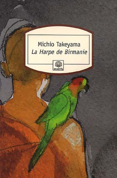 La Harpe de Birmanie - Michio Takeyama